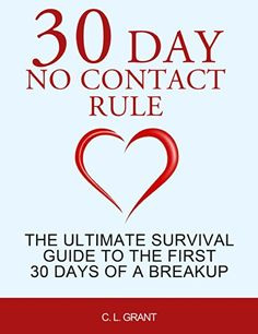 30 Day No Contact Rule: The Ultimate Survival Guide to the First 30 Days of a Breakup Friends After Breakup, Love Breakup, Breakup Quotes, Leaving Someone You Love, No Contact, Narcissistic Behavior, Just Pray, Getting Him Back, After Break Up