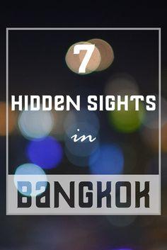 7 Bangkok Hidden Sights - the best secret sights in Bangkok