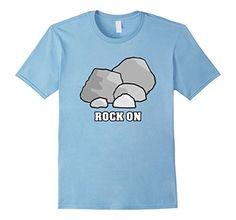 Rock On Funny Rock Shirt  https://www.amazon.com/dp/B06XSK648L/ref=cm_sw_r_pi_dp_x_O-T0yb9VW7K50