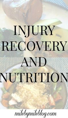 Information about the best foods and nutrients to help when recovering from an injury #running #injury #nutrition