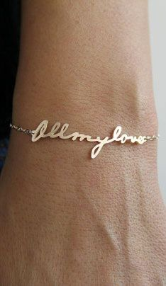 This signature or handwriting bracelet would be nice for wedding gift jewelry to the bride from her fiance. It can be a signature or whatever other message, too. With the bridesmaids' signatures (or the bride sign each maid's name and have it made into a bracelet).