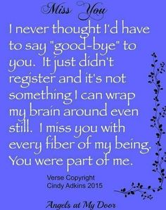 Truth...missing my SON so much... 11/7/85 - 6/23/14