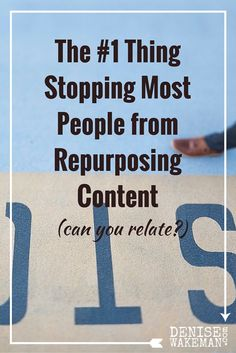 Are you reaping the benefits of repurposed content? If not, what's stopping you?