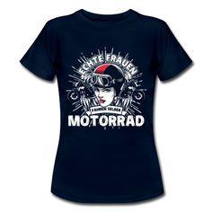 """""""Echte Frauen fahren selber Motorrad"""" - Du bist eine stolze Frau und fährst gerne Motorrad bei jeder Gelegenheit, die sich ergibt? Dann ist dieses Motorrad Design genau für dich!  #bike #bikerin #motorradfahrerin #motorrad #superbike #motorradfahrer"""