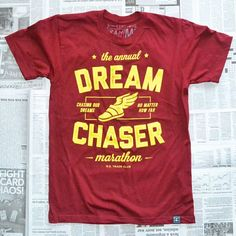d4148820675 Dream Chaser tee Tee Shirt Designs