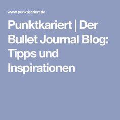 Punktkariert | Der Bullet Journal Blog: Tipps und Inspirationen