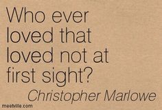 Christopher Marlowe / love at first sight