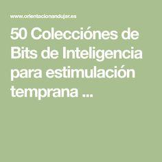 50 Colecciónes de Bits de Inteligencia para estimulación temprana ... Early Education, Learning, Activities, Leaves, Cards