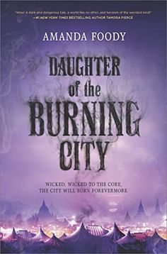 10 recommended fantasy books for teens, including Daughter of the Burning City by Amanda Foody.