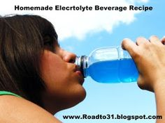 Road to 31: Homemade Electrolyte Beverage Recipe