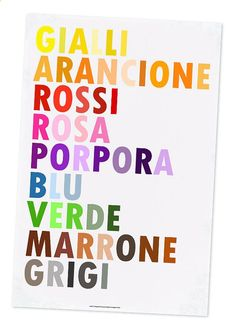 Colors in Italian. A few more years of practice and you may certify to be a professional translator or interpreter!