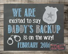 We Are Excited To Say Daddy's Backup Is On The Way! Printable Chalkboard Pregnancy Announcement / Photo Prop / Digital JPEG/ Social Media by MariesDigitalDesigns on Etsy https://www.etsy.com/listing/243695936/we-are-excited-to-say-daddys-backup-is