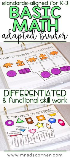 BASIC MATH SKILLS * Functional and differentiated skill work that covers basic mathematics standards-aligned topics for grades K-3, this Basic Math Skills adapted work binder is the perfect addition to any elementary special education classroom. Includes Creating patterns, Odd and Even numbers, Skip count, 100s chart, 2D and 3D shapes, Real Life Shapes, Spatial Sense, Location words, More or Less, Greater and Less Than, Equal to, Opposites and more. Adapted Work Binders only at Mrs. D's…