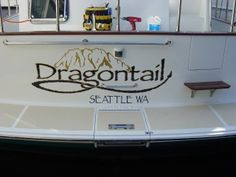 Dragontail #boatname #seattle