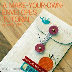 Make your own (string) envelope tutorial  Glue one of these in your journal for keepsakes, tix and memorabilia