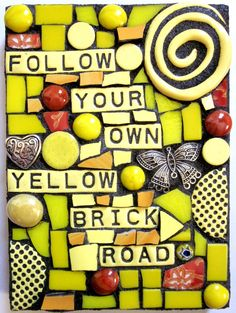Follow Your Own Yellow Brick Road. Mixed Media by ShawnDuBois, $20.00