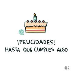 para tu ex Happy Quotes, True Quotes, Birthday Quotes, Birthday Cards, Happy Birthday, Birthday Wishes Flowers, Ex Amor, Mexican Quotes, Boys Are Stupid