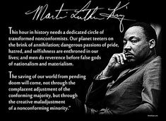 Martin Luther King Day is a day of honor &commemorative events. King Celebration 2013 falls on Monday, Jan. which is also the legal public holiday for the Birthday of Martin Luther King. Pablo Neruda, Martin Luther King Quotes, Psychology Quotes, Best Inspirational Quotes, Motivational Quotes, Leadership Quotes, Before Us, Encouragement Quotes, Wisdom Quotes