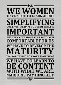 Simplify. Be grateful and content!