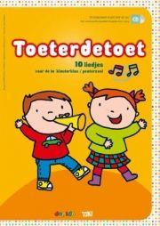 Toeterdetoet : 10 liedjes voor de 1e kleuterklas / peuterzaal -  Staels, Marianne (tekst) -  plaats 788.2