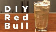 How to Make Your Own Red Bull Energy Drink at Home—Minus All of the Chemicals « Beverages