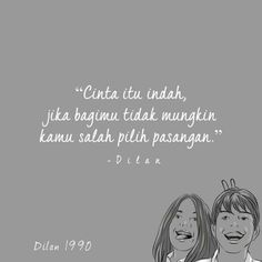 best dilanku❤️ images dilan quotes quotes quotes