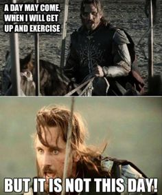 This is the best thing I've ever seen. It contains LOTR reference, Argon and is anti-exercise:)
