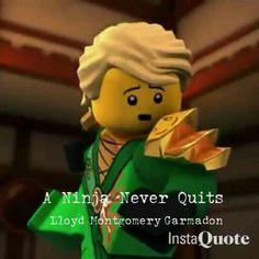 A Ninja Never Quits