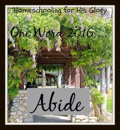 Homeschooling for His Glory: Word for 2016