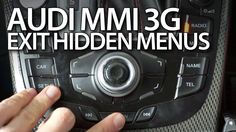 How to exit hidden menus in #Audi #MMI 3G #A1 #A3 #A4 #A5 #A6 #A7 #A8 #Q3 #Q5 #Q7 #cars