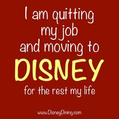 I am quitting my job and moving to Disney! I think I could be a photo pass photographer! Disney Memes, Disney Quotes, Pixar Quotes, Funny Quotes, Disney Love, Disney Magic, Disney Stuff, Disney Disney, Disney Cast