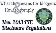 New 2013 Disclosures- how to comply, from a beauty blogging lawyer!