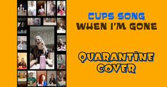 Cups song (When I'm gone ) - Quarantine cover Body Percussion, Cup Song, Wedding Film, Songs, Cover, Blankets