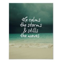 Ocean Storm with God Quote based on Psalms 107.29 #bibleverse #faith #God