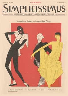 Simplicissimus. Satirical magazine. Josephine Baker and Anna May Wong.
