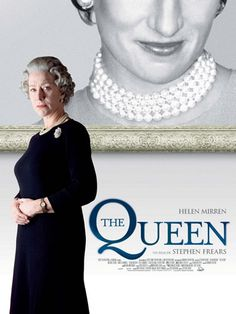 The Queen - Helen Mirren does an excellent job portraying the queen. You forget it's not Her Majesty herself.