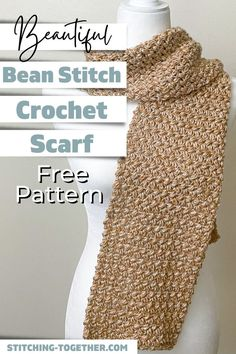 """""""ou love this gorgeous bean stitch crochet scarf that's perfect for keeping you warm all winter. This quick scarf pattern works great for making scarves for everyone in the family. Get the free crochet pattern from Stitching Together. Crochet Beanie Hat, Crochet Coat, Crochet Fabric, Crochet Scarves, Crochet Shawl, Free Crochet, Crochet Patterns, Scarf Patterns, Crochet Gifts"""