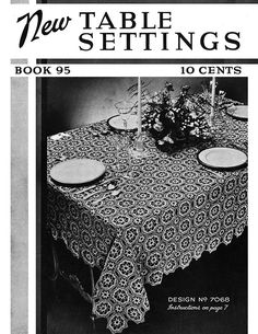 1937 The Spool Cotton Company New Table Settings Book 95 - Christine Anderson - Picasa ウェブ アルバム Crochet Tablecloth Pattern, Crochet Doilies, Vintage Crochet Patterns, Vintage Knitting, Crochet Ideas, Art Nouveau, Crochet Magazine, Crochet Books, Book Crafts