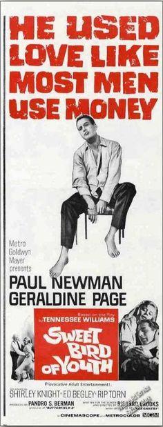 """...like women use money""???!!! >:(  Paul Newman ""Sweet Bird of Youth"" Movie (1962)"