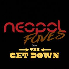 """Check out """"Neopol Faves from The Get Down"""" by neopol on Mixcloud"""