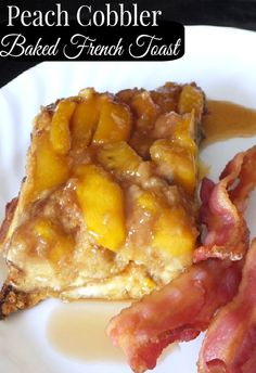 Summer Peach Cobbler Baked French Toast