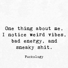Yep and I'm a pyscopath because because I see though all his bull shit lies and manipulating x Wisdom Quotes, True Quotes, Great Quotes, Quotes To Live By, Motivational Quotes, Funny Quotes, Inspirational Quotes, Real People Quotes, Lying Quotes