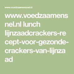 www.voedzaamensnel.nl lunch lijnzaadcrackers-recept-voor-gezonde-crackers-van-lijnzaad