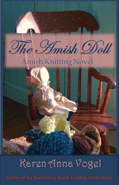 The Amish Doll :  Amish Kntting Novel    One of my personal favorite books about the Amish! Sarah Price
