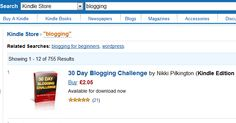 Woohoo! The 30 Day Blogging Challenge is #1 on Kindle on a search for 'blogging'!