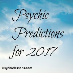 Psychic predictions for 2017 | Psychic Lessons