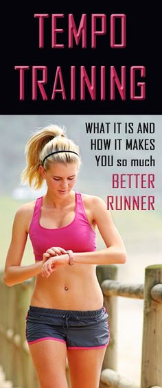 TEMPO training: what it is and how it makes you so much BETTER RUNNER.
