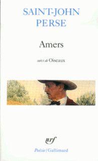 Amers suivi de Oiseaux et de Poésie - Poésie/Gallimard - GALLIMARD - Site Gallimard