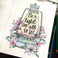 Be a light. | Beautiful coloring by @meganmasserevents! Thank you for sharing it with us!!