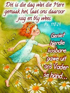 Lekker Dag, Evening Greetings, Afrikaanse Quotes, Goeie More, Good Morning Wishes, Emoticon, Words Quotes, Prayers, Bible